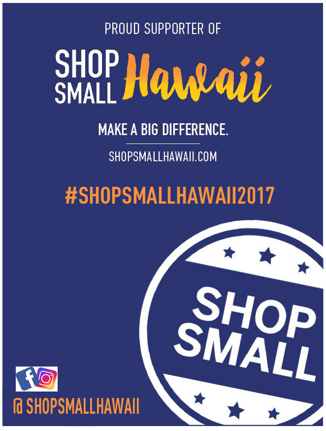 - SHOP SMALL HAWAII POSTERJPEG FormatClick here to download