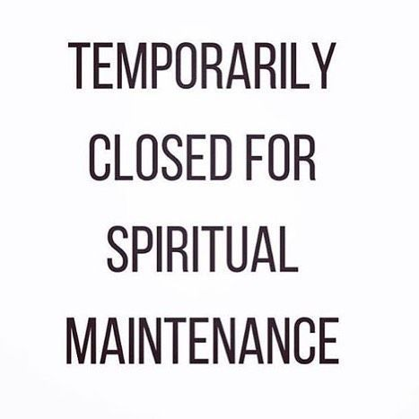 temporarily-closed-for-spiritual-maintenance.jpg