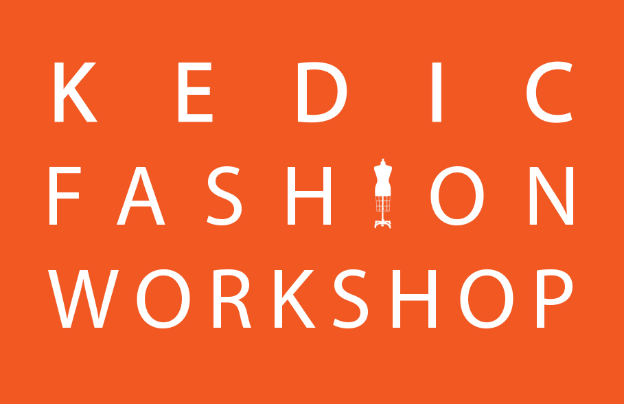 KEDIC Fashion Workshop