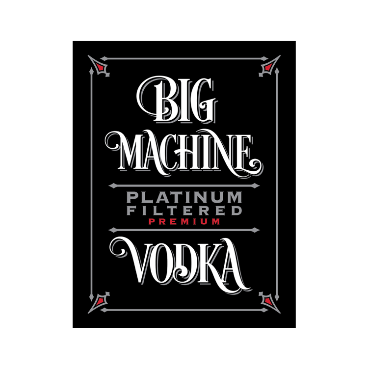 Big Machine Vodka - Liquor