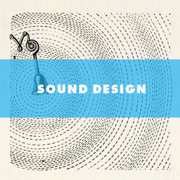 SOUND DESIGN  - Field recordings, audio integration, vocal talent, AUDIO Project management.