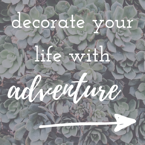 decorate your life with adventure - Oden Design Co