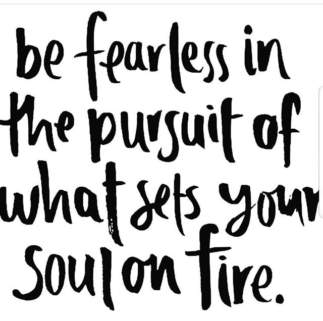 This is your sign if you needed one...Be fearless ... find your passion... Go for it. Mañana is never coming. #befearless #justdoit #now #yogalife