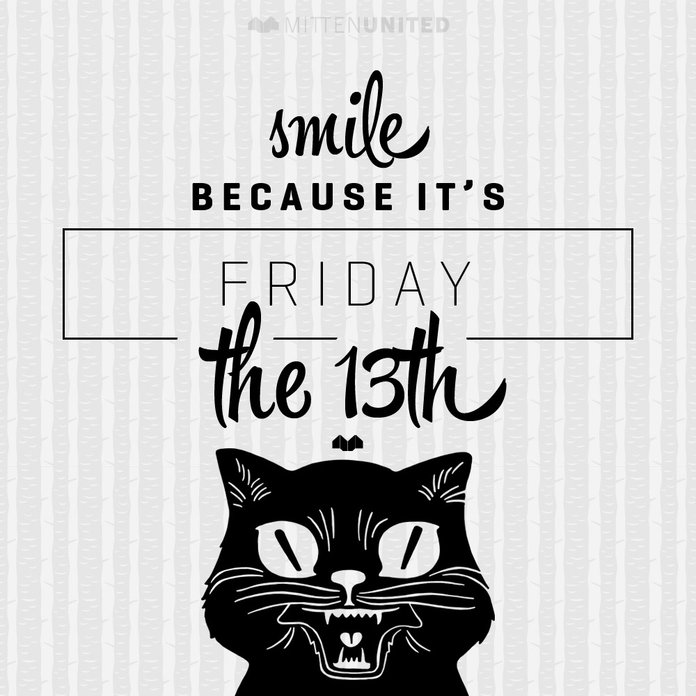 friday-the-13th-graphic-fridaythethirteenth-2013-mitten-united-mittyou-cat-graphics-1.jpg