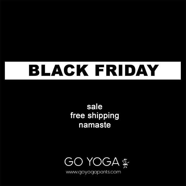 Happy Black Friday everyone! 😉  #yogapants #lovegoyoga #goyoga #yoga #blackfriday #namaste