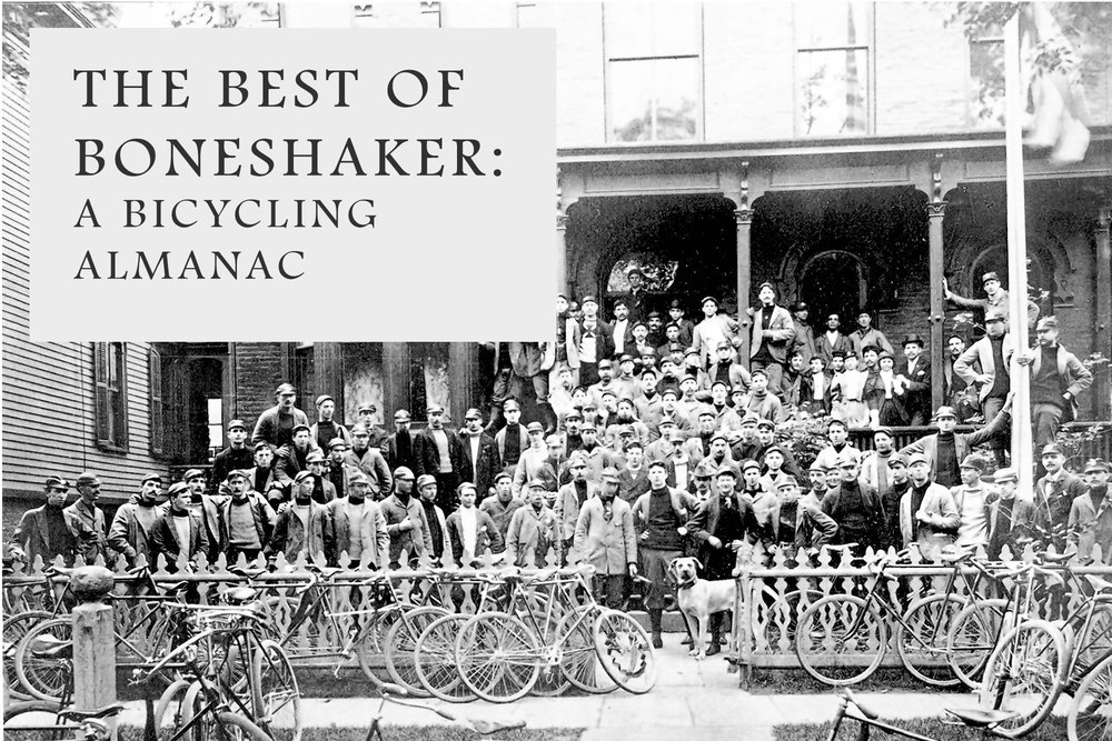 Since 2008,  Boneshaker  has been the practical bicyclist's literary handbook.