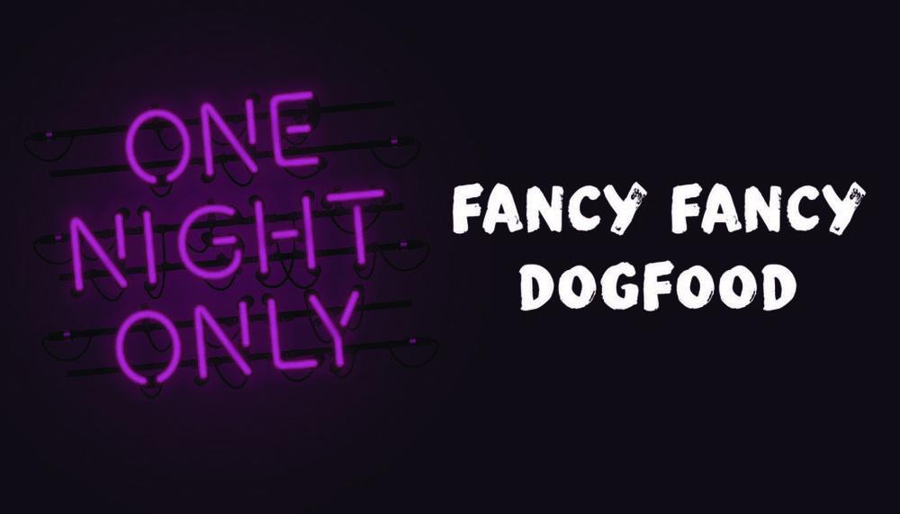 Fancy-Fancy-Dogfood-WEB.jpg