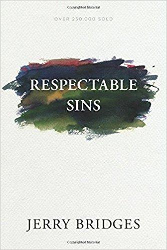 Respectable Sins - Jerry Bridges