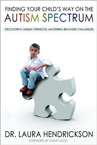 Finding Your Child's Way on the Austim Spectrum - Dr. Laura Hendrickson