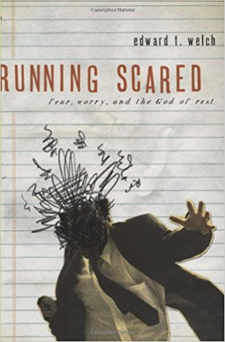 Running Scared - Edward Welch