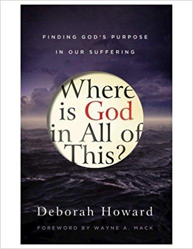 Where is God in All of This? - Deborah Howard