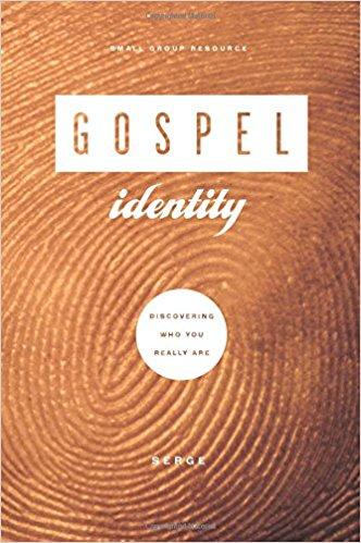 Gospel Identity - Serge