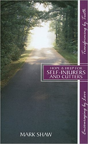 Hope & Help for Self-Injurers and Cutters - John Piper & Justin Taylor