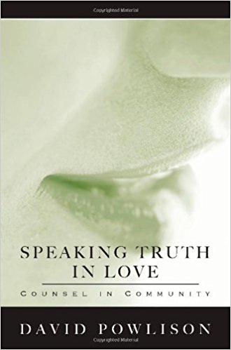 Speaking Truth in Love - David Powlison   How to Be an Assertive Chritian