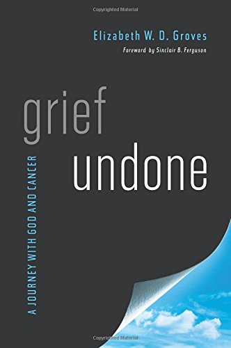 Grief Undone - Elizabeth W. D. Groves