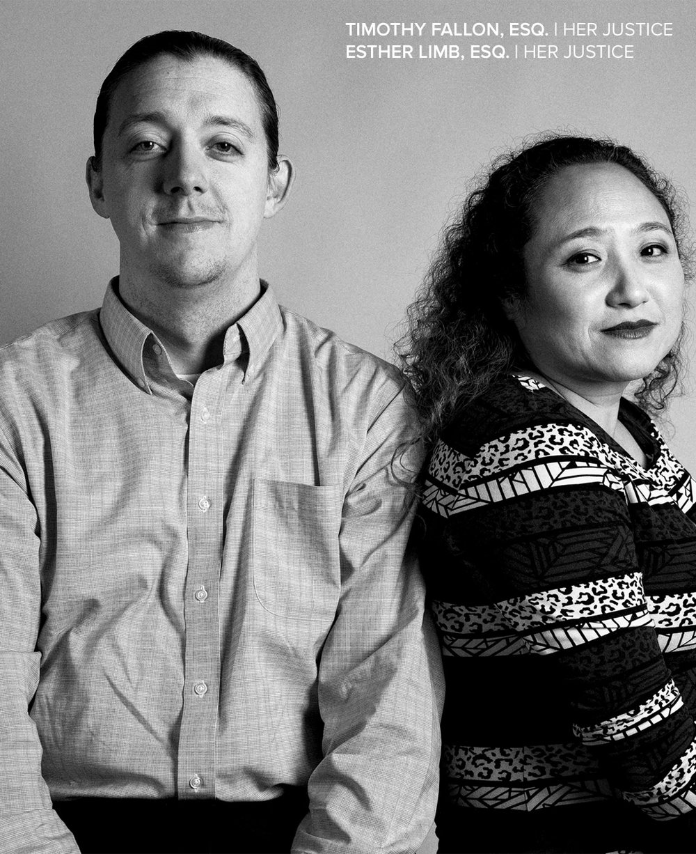 TIMOTHY FALLON AND ESTHER LIMB  work with Her Justice, a partner organization that stands with women living in poverty in New York City by recruiting and mentoring volunteer lawyers to provide free legal help. Every woman we serve needs legal counsel, and we're thankful to partner with the best. These stalwart attorneys guide survivors every step of the way, including applying for T Visas, which provide immigration relief for survivors of trafficking.