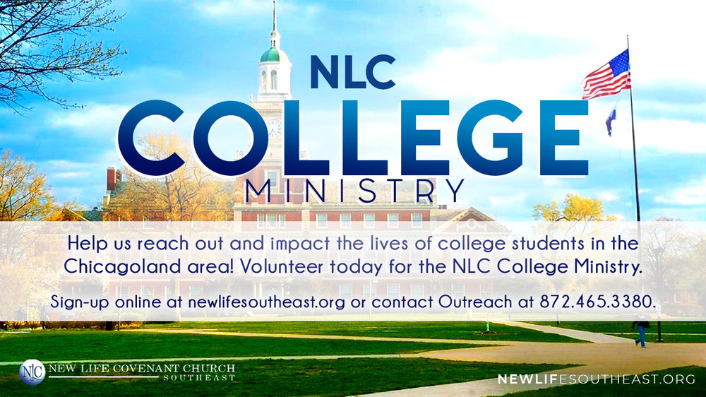Would you like to support college students who are away from home? If so, please join NLC's College Ministry and help us make an impact on the lives of college students in the Chicagoland area. Sign-up below or at our four Sunday services at either The Tab (7:30 a.m.) or UIC Forum (9:30 a.m., 11:30 a.m. or 1:30 p.m.).