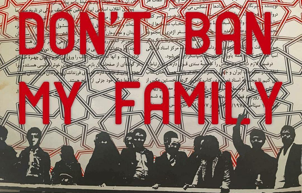 <b>Hushidar Mortezaie</b></br><i>Don't Ban My Family</i></br>Digital collage</br>Limited edition of 5</br>15.3 x 24 in