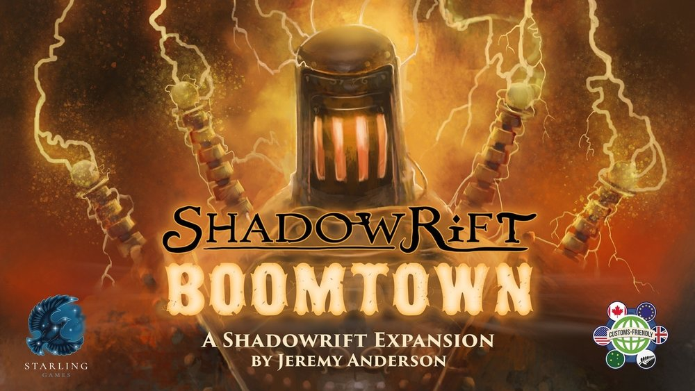 Shadowrift: Boomtown  by Starling Games    An explosive new expansion for Shadowrift!    Pre-Order Now