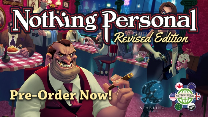 Nothing Personal Revised Edition  by Starling Games    Introducing a new Revised Edition of Nothing Personal! New features include Location cards, new gangsters, and combined expansions!    Pre-Order Now