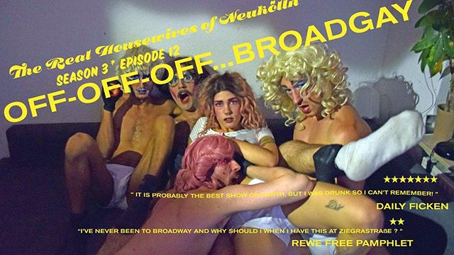 This week's main show we are OFF OFF OFF BROADWAY BABY! Come on out to see how the Housewives will fund their sure fire star making spectacular! (Hint: it's probably drugs!) ✨✨✨ Doors: 21:00 Show: 22:00 at our new venue KAKE - Ziegrastr. 11 💋 #broadway #broadwaybaby #therealhousewivesofneukölln #trash #drag #offbroadway #offoffbroadway #offoffoffbroadway
