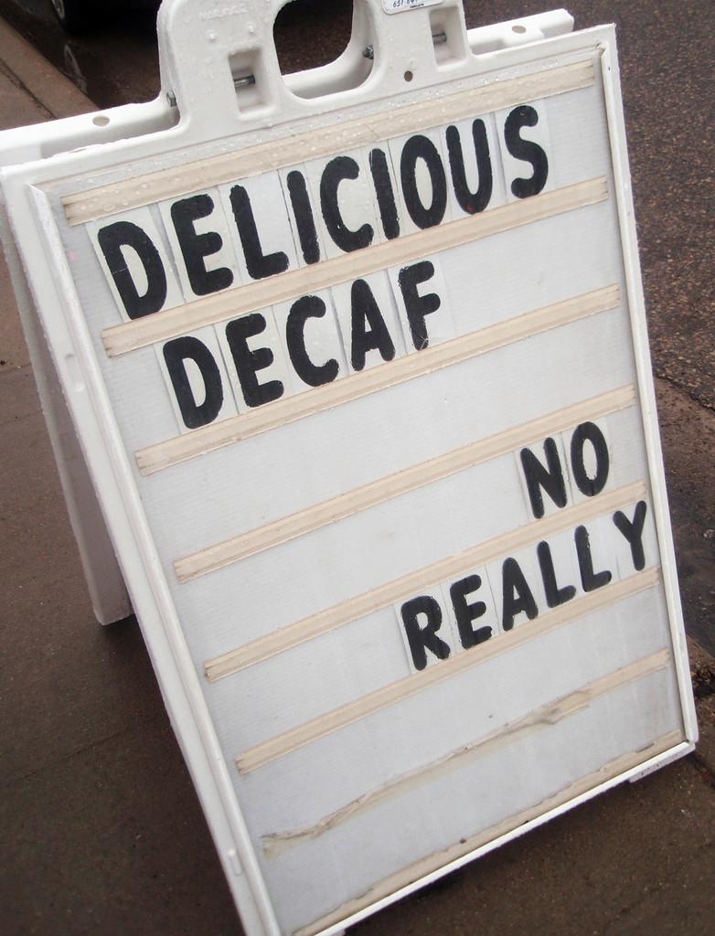 delicious decaf