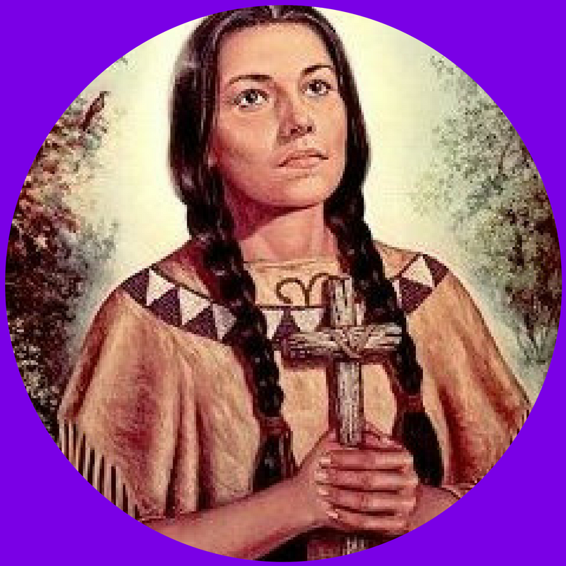 "St. Kateri Tekakwitha      Feast Day:  April 17 (Canada); July 14 (USA)   Nation:  Mohawk, North America      Dates:  1656-1680       Age at Death:  21           Vocation:  Virgin   Work:  Catechist   ""First"":  Native American          Course Patron:  Environmental Science; American History       Quote:  ""Who will tell me God's will, so that I may do it?""     Lesson for Life:  Christ never disappoints. Christ satisfies every human longing."