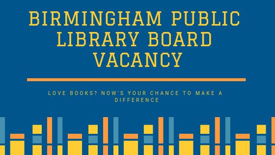 Birmingham Public Library Board Vacancy.png