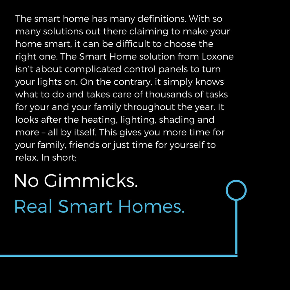 The smart home has many definitions. With so many solutions out there claiming to make your home smart, it can be difficult to choose the right one. The Smart Home solution from Loxone isn't about complicated control.jpg