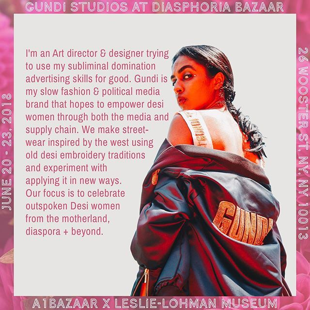 Celebrating outspoken Desi women from the motherlands, diasporas + beyond, by @gundistudios.  Slow fashion patches by designer @tashasumant at the Bazaar🔥 ✨ ✨ 💌RSVP: bit.ly/diasphoriabazaar 📍Location:26 Wooster St @leslielohmanmuseum 📆 Dates: June 20, 21, 22, 23 🕰Time: 12-6pm ✨ ✨ #a1bazaar #diasphoria #nycpride #pride2018 #supportartists #nyc #fashion #designer #queer #slowfashion
