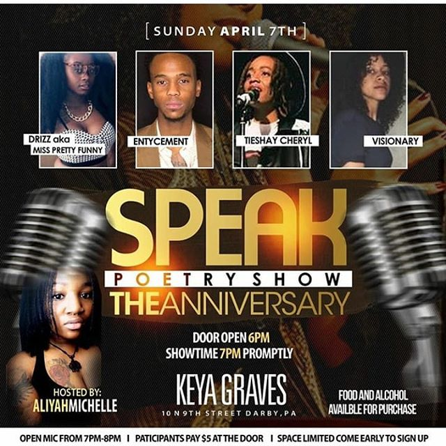 ✨Speak Anniversary Show✨ Come out this Sunday April 7th 2019 to help celebrate. We will have music by the band @planet.md and a host of other talent. Enjoy poetry from @entycement @visionaryy_ and @tieshaycheryl and for the first time EVER we have a female comedian gracing the stage our special feature for that night will be @drizzbrwbeauty aka Miss Pretty Funny. The show will be held @keyagraves 10 N 9th Street Darby PA 19023. Early bird tickets are on sale now for $10 online until 3/16/2019 after that general admission will be $15 online and $20 at the door. If you'd like to sign up for open mic admission is only $5 at the door but space is limited! First come first serve! *ALL FORMS OF ARTISTRY ARE WELCOMED* Alcohol and food will be available for purchase and we have some great vendors in store!!! Bring a friend and come have some fun as we celebrate Speak Poetry Show turning 1️⃣🎉 #tieshaycheryl #speakpoetry #openmic #Philly