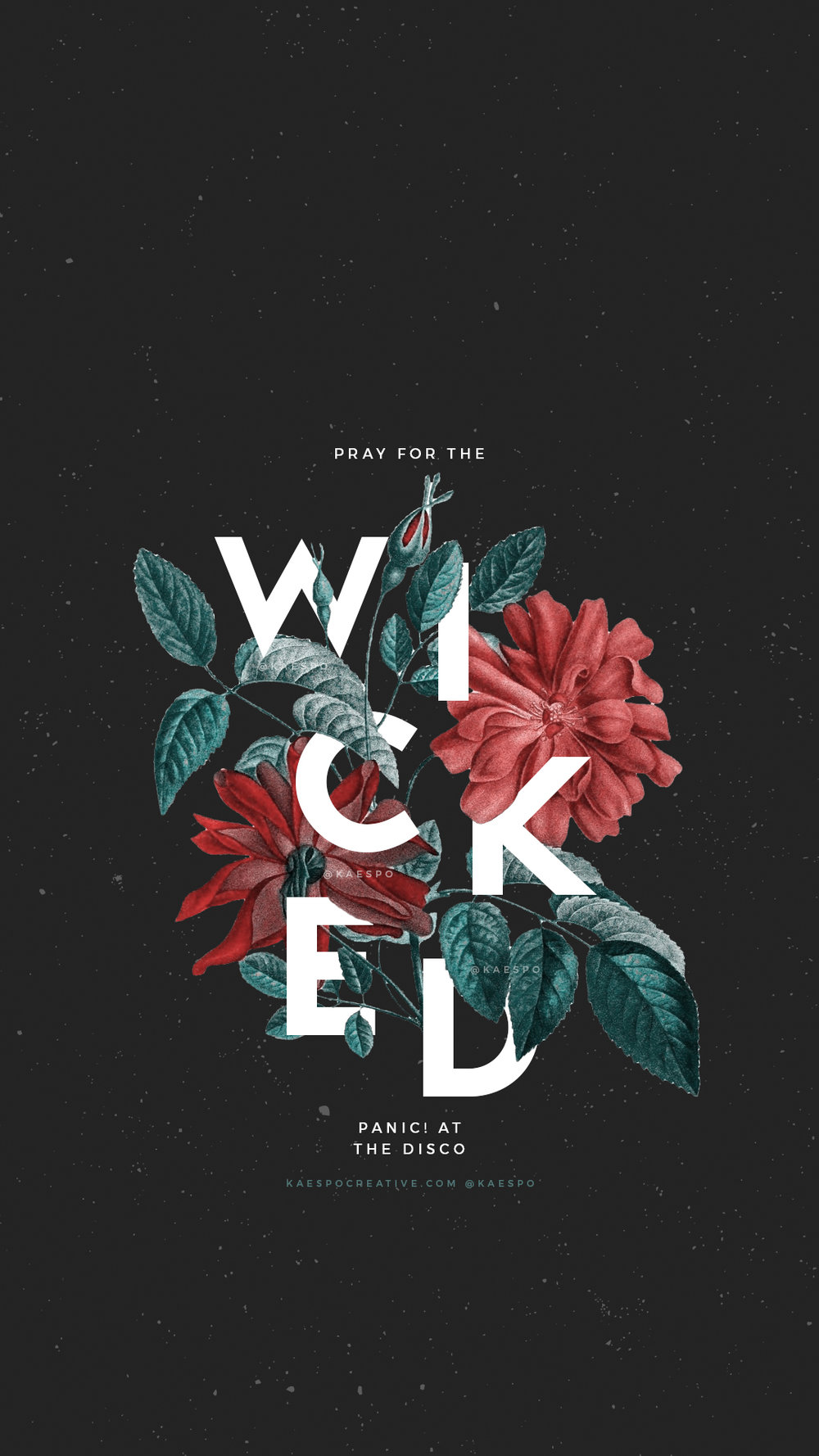 Pray For The Wicked Lockscreen Floral Backgrounds | Design by KAESPO