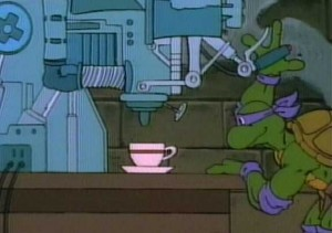 Donatello  does  machines. Yeah he does.