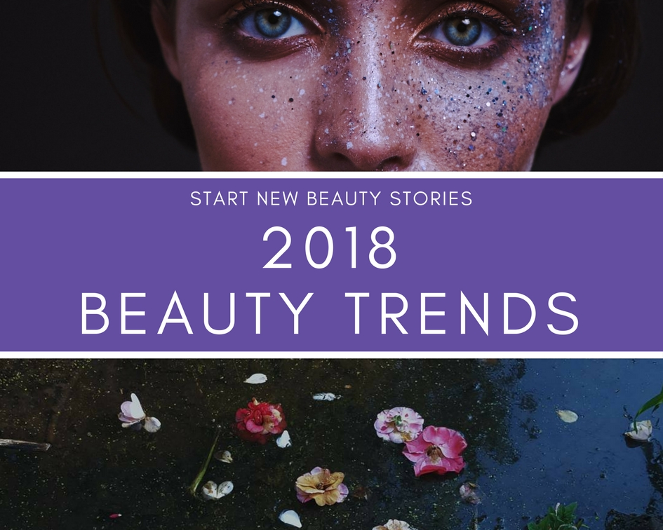 2018 beauty trends