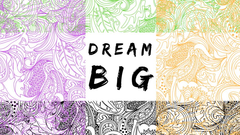 Dream Big Stage  wk3 (1).png