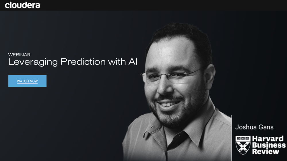 Joshua Gans discusses how to apply AI to your business at this HBR Webinar.