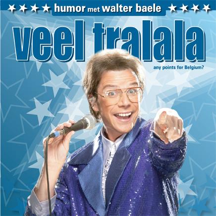 Veel Tralala - Walter Baele
