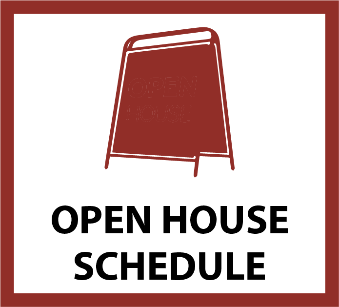 Open House Schedule