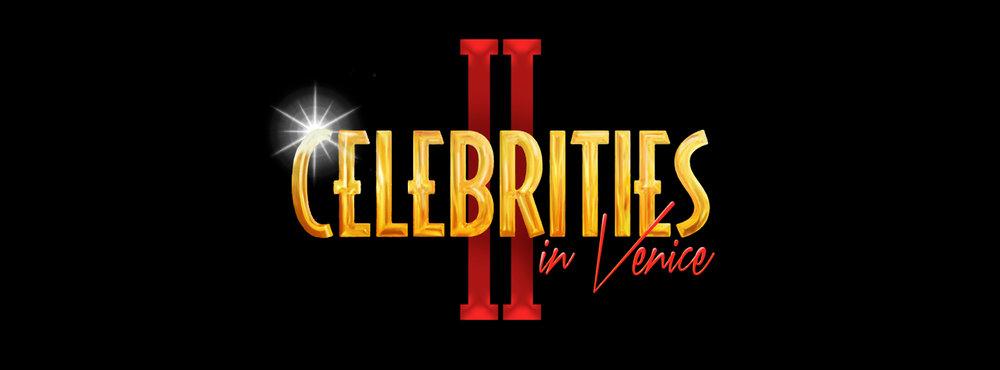 Celebrities in venice II - Saturday Feb 3rd