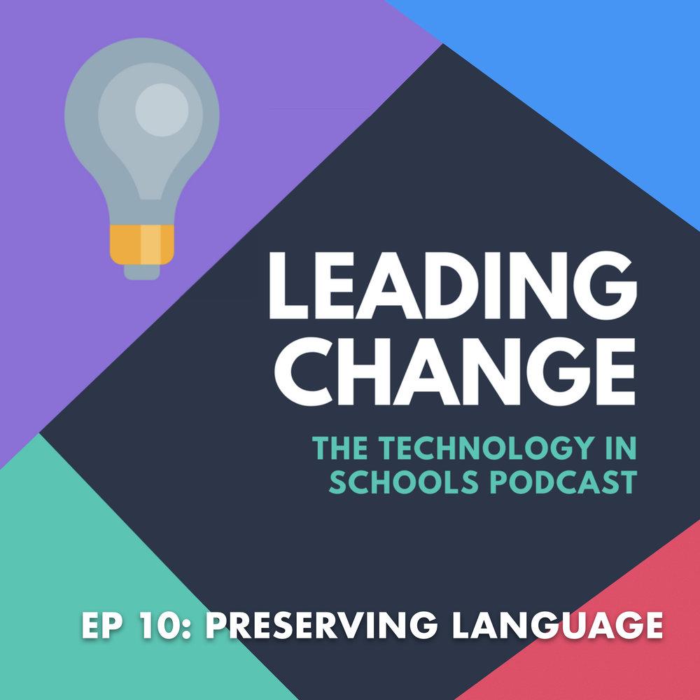 EP 10 - Preserving language.001.jpeg