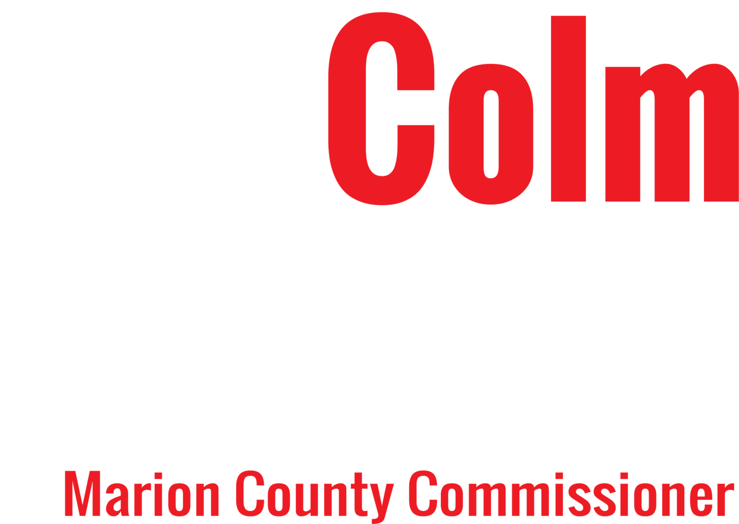 Colm Willis for Marion County Commissioner