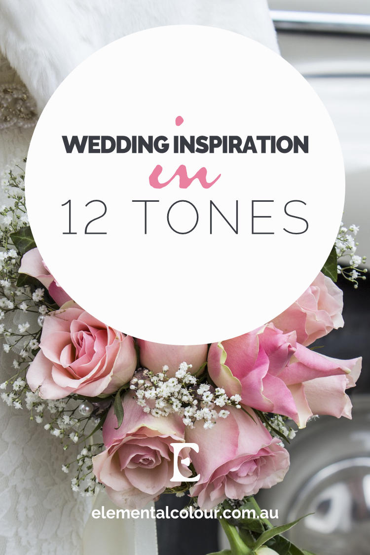 Wedding Inspiration in 12 Tones:  Dresses, decor and details in beautiful 12-tone colour schemes