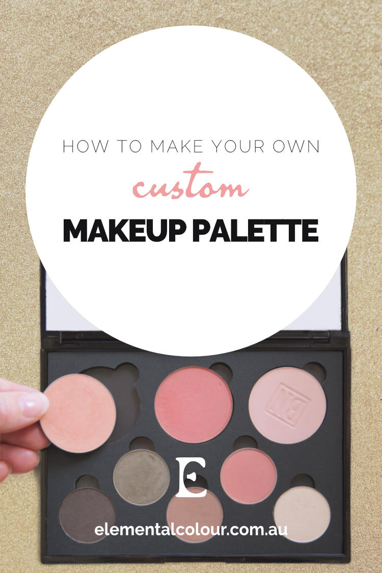 How to Make Your Own Custom Makeup Palette: With only the colours you will actually use!