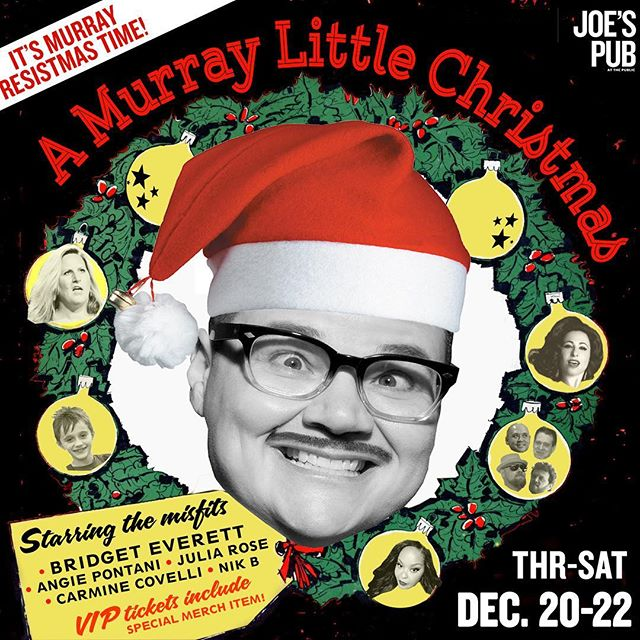 🎅🏼 SHO-HO-HO-HO BIZ 🎅🏼 We need this. Guaranteed 90 minutes of pure denial and good vibes 🎄Holiday show @joespub Dec.  20-22 w/all star cast of middle-aged performers, a few kids, Santa, Rudolph, and a dog. 🎟 JoesPub.com 🎁 Ugly/cheesy holiday sweater competition each night. #murrayresistmas #comedy #holidayshow #showbiz #hope