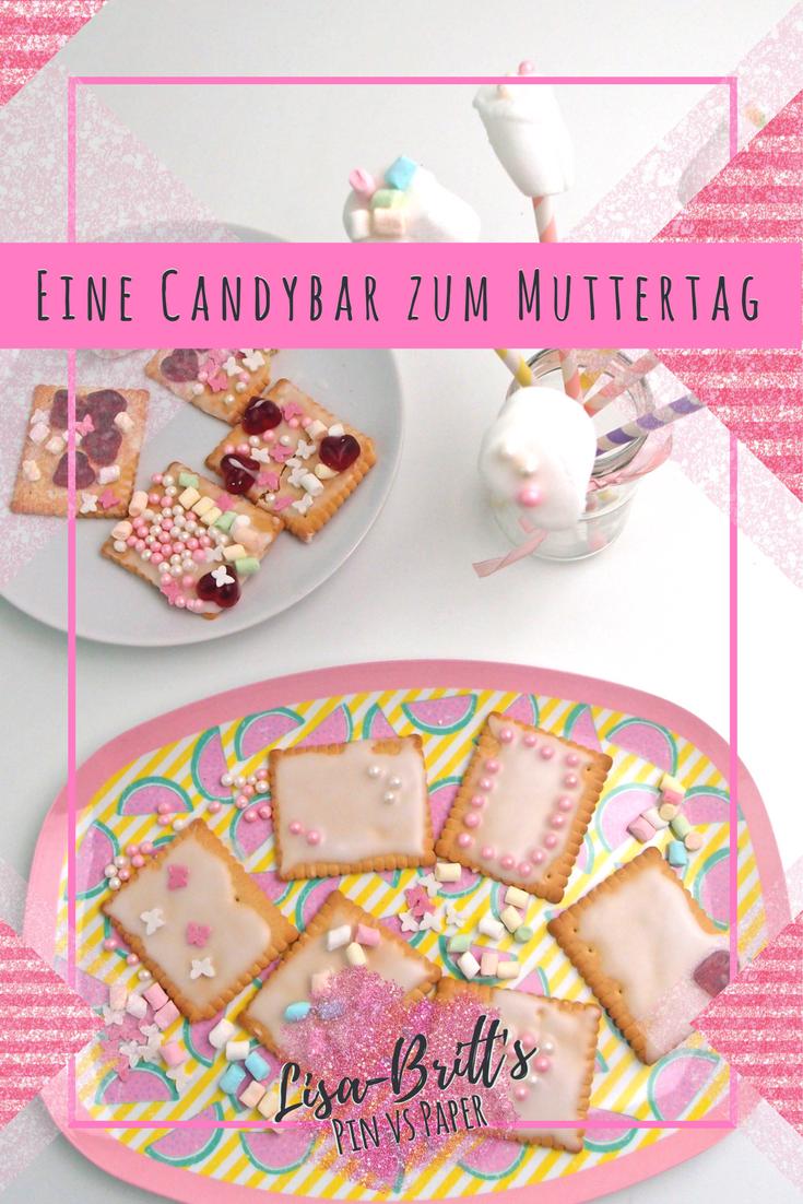 Eine Candybar zum Muttertag