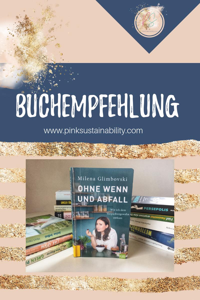 """Buchempfehlung: """"Ohne Wenn und Abfall"""" von Milena Glimbovski"""