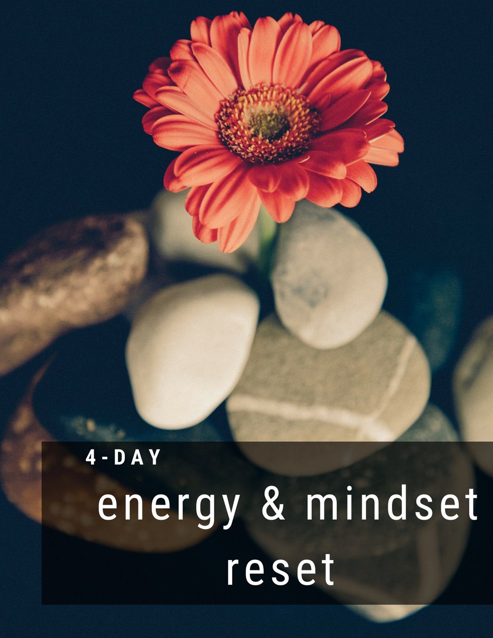 A time for renewal. - In this 4-day program you will learn to cultivate a mindset that integrates self-compassion & self love and how to eat healthy foods that will leave you feeling replenished and revitalized.