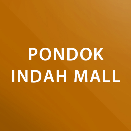 Pondok Indah Mall 2  Lobby South Skywalk    Operational Hours : 05:30-22:30