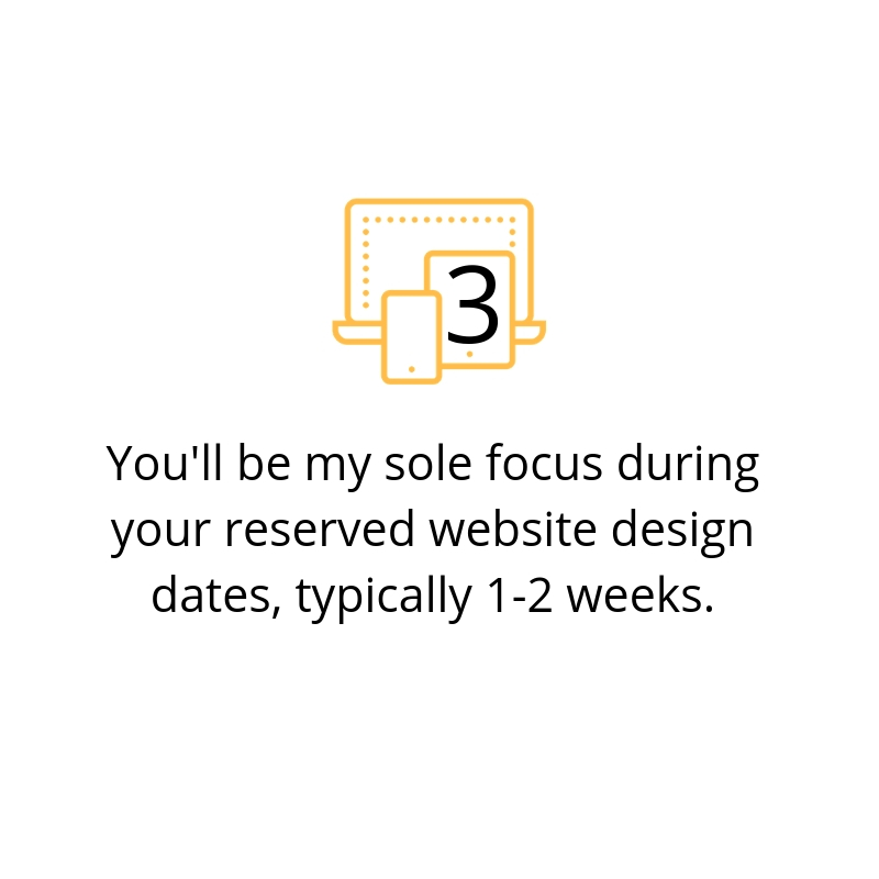 You'll be my sole focus during your reserved website design date. Less Stress Design, Angela Meredith.