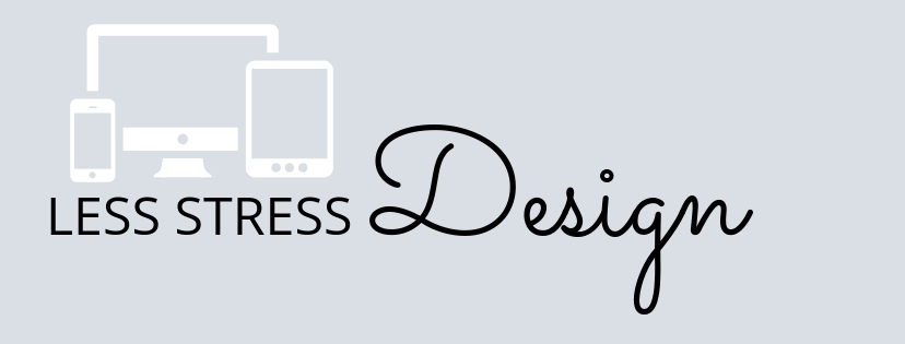 LESS STRESS DESIGN